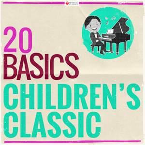 20 Basics: Children's Classic