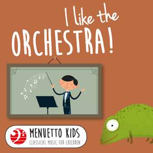 I Like the Orchestra!