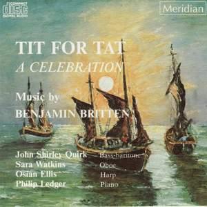 Britten: Tit for Tat - A Celebration
