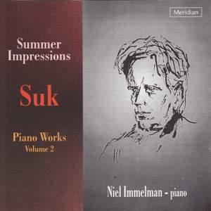 Suk: Piano Works, Vol. 2 'Summer Impressions'