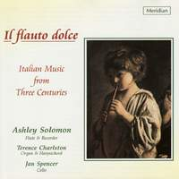 Il Flauto Dolce - Italian Music from Three Centuries