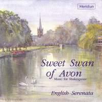 Sweet Swan of Avon: Music for Shakespeare