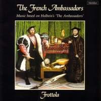The French Ambassadors: Music Based on Holbein's 'The Ambassadors'