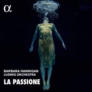 La Passione - Works by Grisey, Nono & Haydn