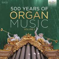 500 Years Of The Organ Vol. 2