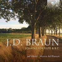 J. D. Braun: Sonatas for Flute & B.C.