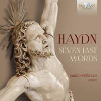 Haydn: 7 Last Words of our Christ on the Cross