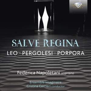 Leo, Pergolesi & Porpora: Salve Regina