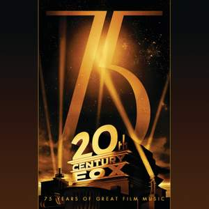 20th Century Fox: 75 Years Of Great Film Music