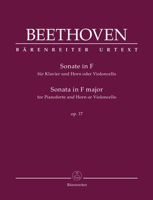Beethoven, Ludwig van: Sonata for Pianoforte and Horn or Violoncello in F major op. 17