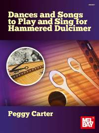 Peggy Carter: Dances and Songs to Play and Sing
