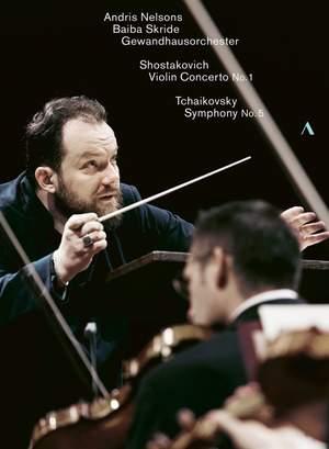 Shostakovich: Violin Concerto No. 1 & Tchaikovsky: Symphony No. 5