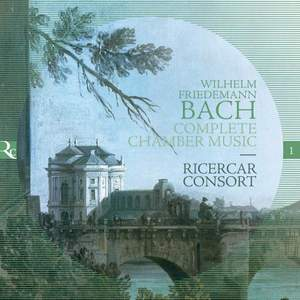 WF Bach: Complete Chamber Music