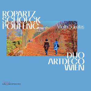 Ropartz, Schoeck & Poulenc: Violin Sonatas Product Image
