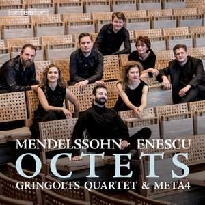 Mendelssohn & Enescu: Octets
