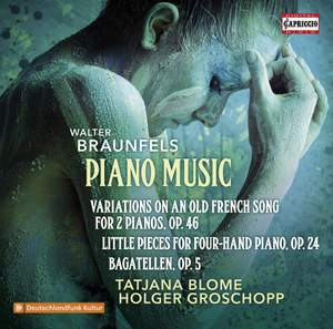Walter Braunfels: Piano Music