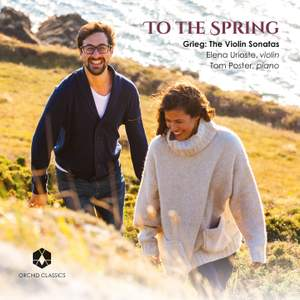 Grieg: To the Spring