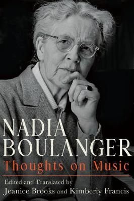 Nadia Boulanger - Thoughts on Music