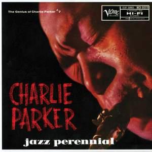 The Genius Of Charlie Parker No. 7: Jazz Perennial