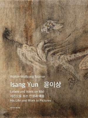 Sparrer, W: Isang Yun