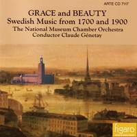 Grace and Beauty (Swedish Music from 1700 and 1900)