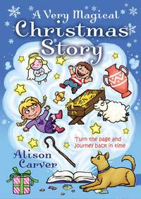 Alison Carver: A Very Magical Christmas Story