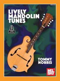 Tommy Norris: Lively Mandolin Tunes