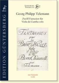Georg Philipp Telemann: Zwölf Fantasien Fúr Viola da Gamba Solo