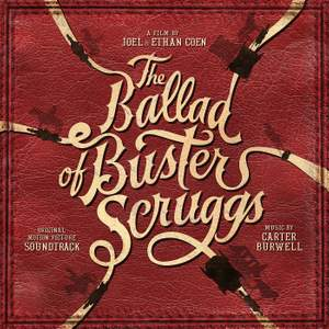 The Ballad of Buster Scruggs (Original Motion Picture Soundtrack)