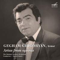Gegham Grigoryan. Arias from Operas