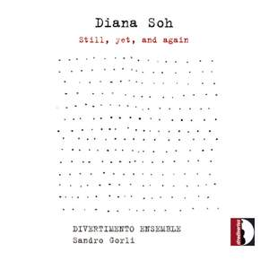 Diana Soh: Still, Yet and Again Product Image