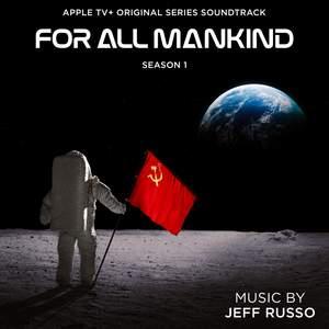 For All Mankind: Season 1 (Apple TV+ Original Series Soundtrack)