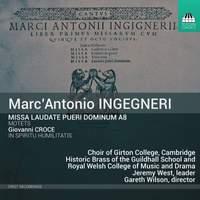 Marc'Antonio Ingegneri: Missa Laudate Pueri Dominum