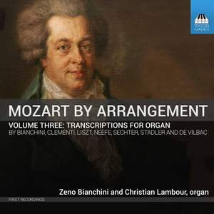 Mozart by Arrangement, Volume Three: Transcriptions for Organ