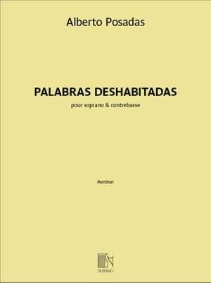 Alberto Posadas: Palabras deshabitadas