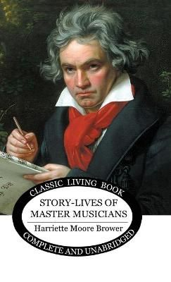Story-Lives of Master Musicians