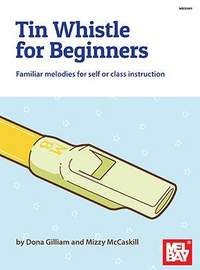 Dona Gilliam: Tin Whistle for Beginners
