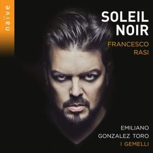 Francesco Rasi: Soleil Noir