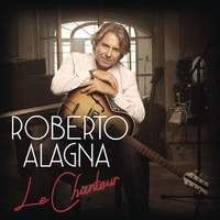Roberto Alagna - Le Chanteur