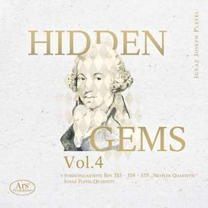 Hidden Gems, Vol. 4: Pleyel – String Quartets, B. 353-355