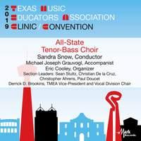2019 Texas Music Educators Association (TMEA): Texas All-State Tenor-Bass Choir [Live]