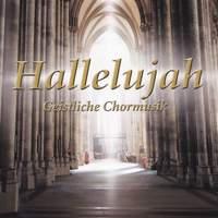 Hallelujah: Geistliche Choralmusik