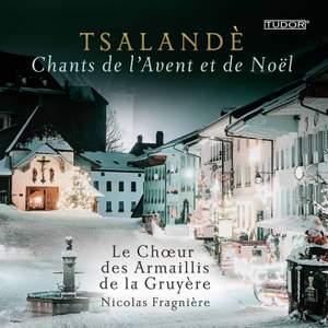 Tsalandè: Chants de l'Avent et de Noël