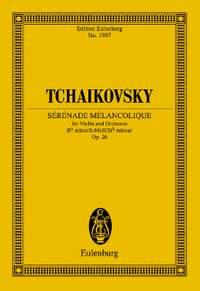 Tchaikovsky, P I: Sérénade Mélancolique op. 26 CW 91
