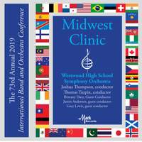 2019 Midwest Clinic: Westwood High School Symphony Orchestra (Live)