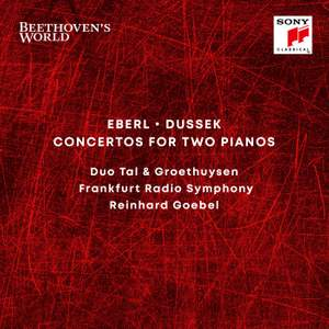 Beethoven's World - Eberl, Dussek: Concertos for 2 Pianos
