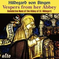 Hildegard von Bingen - Vespers from Her Abbey
