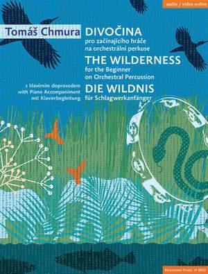 Chmura, T: The Wilderness for Orchestral Percussion