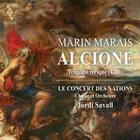 Marais: Alcione - Tragedie Lyrique (1706)