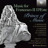 Music for Francesco II D'Este Prince of Music